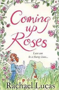Coming Up Roses by Rachael Lucas book cover