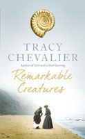 Remarkable Creatures Tracy Chevalier book cover