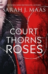 A Court of Thorns and Roses Sarah J. Maas book cover