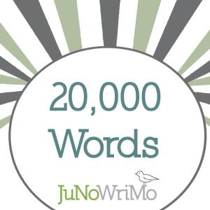 JuNoWriMo 2015 20000 words milestone button graphic