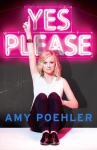 Yes Please by Amy Poehler book cover