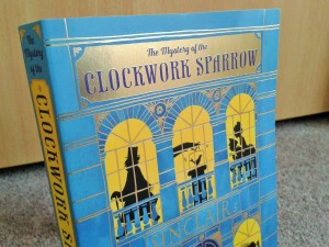 Mystery of the Clockwork Sparrow book cover 1