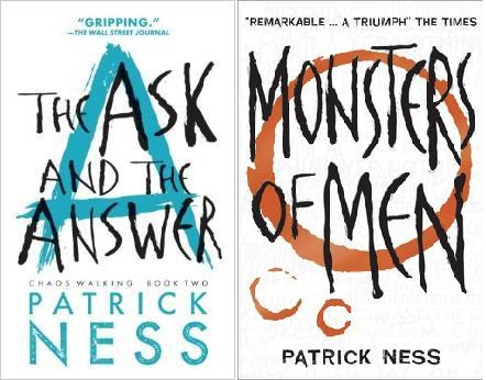 Chaos Walking two and three patrick ness