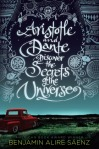 Aristotle and Dante Discover the Secrets of the Universe by Benjamin Alire Sáenz cover
