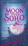 Moon Over Soho Peter Grant 2 by Ben Aaronovitch