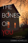 The Bones of You by Debbie Howells book cover