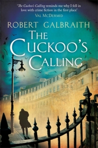 The Cuckoo's Calling by Robert Galbraith aka J K Rowling book cover