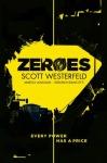 Zeroes by Scott Westerfeld book coverZeroes by Scott Westerfeld book cover