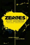 Zeroes by Scott Westerfeld book coverZeroes by Scott Westerfeld book cover