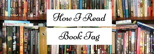 How I Read Book Tag