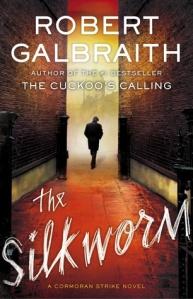 The Silkworm by Robert Galbraith book cover