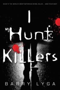 I Hunt Killers Jasper Dent 1 by Barry Lyga
