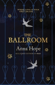 The Ballroom by Anna Hope book cover