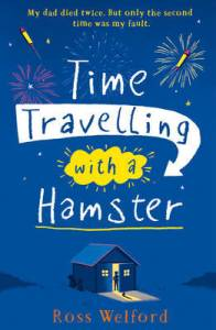 Time Travelling with a Hamster by Ross Welford book cover
