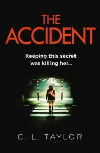 The Accident by C L Taylor book cover