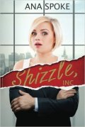 Shizzle, Inc by Ana Maxwell book cover