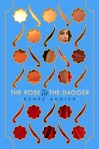 The Rose and the Dagger by Renee Ahdieh book cover