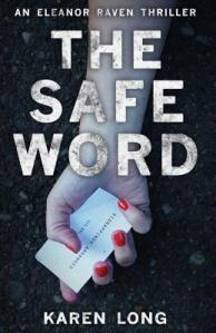 The Safe Word by Karen Long book cover