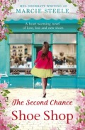 The Second Chance Shoe Shop by Marcie Steele