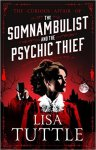 The Somnabulist and the Psychic Thief