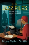 The Jazz Files by Fiona Veitch Smith