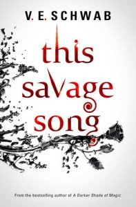 This Savage Song by V E Schwab book cover