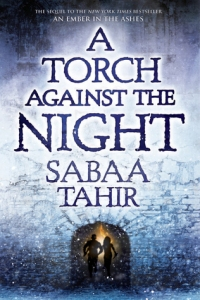 a-torch-against-the-night-by-sabaa-tahir