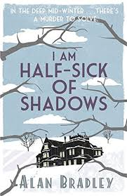 i-am-half-sick-of-shadows-by-alan-bradley