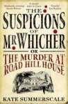 the-suspicions-of-mr-whicher-by-kate-summerscale