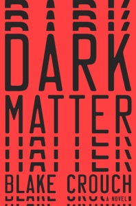 dark-matter-by-blake-crouch