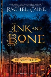 ink-and-bone-by-rachel-caine