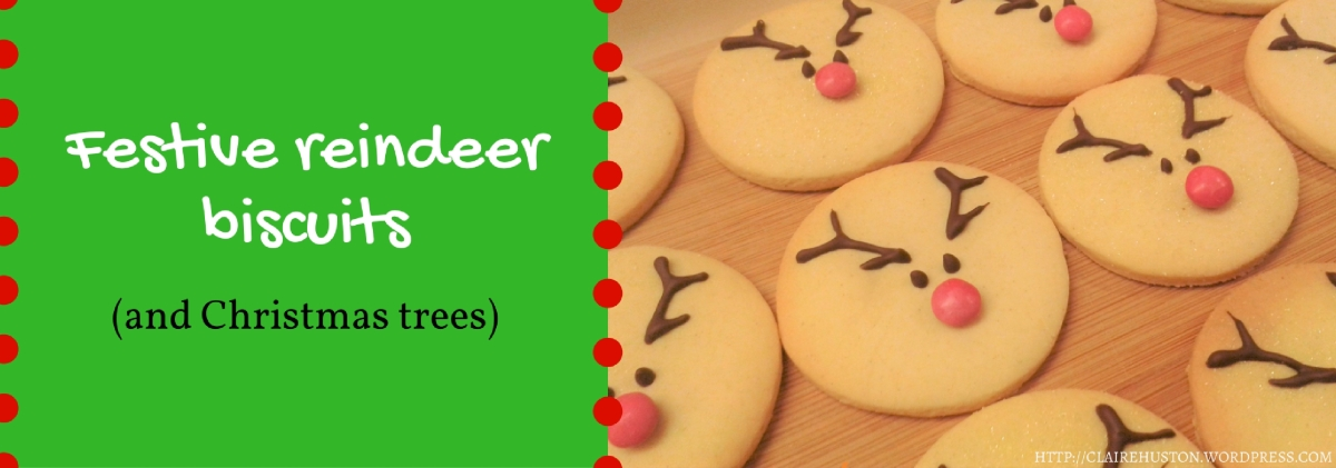 Recipe | Christmas reindeer biscuits (and some Christmas trees too)