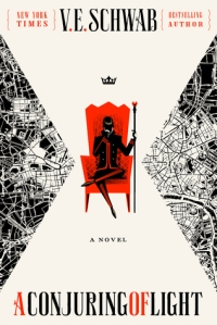 a-conjuring-of-light-shades-of-magic-3-by-v-e-schwab