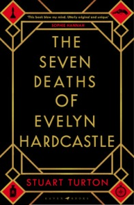https://www.goodreads.com/book/show/35967101-the-seven-deaths-of-evelyn-hardcastle