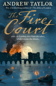 The Fire Court by Andrew Taylor (Ashes of London 2)