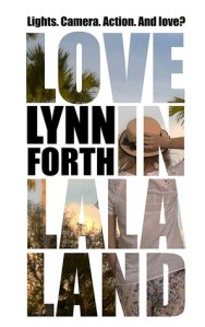Love in La La Land by Lynn Forth