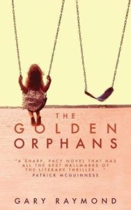 The Golden Orphans by Gary Raymond cover