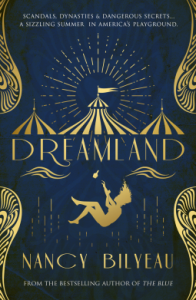 Dreamland by Nancy Bilyeau