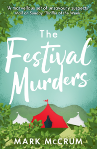 The Festival Murders by Mark McCrum