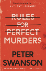 Rules for Perfect Murders by Peter Swanson book cover
