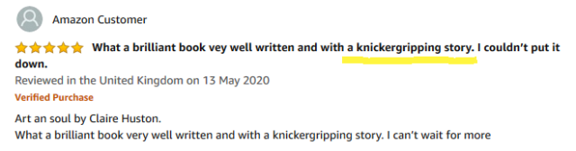 Knickergripping review for Art and Soul by Claire Huston