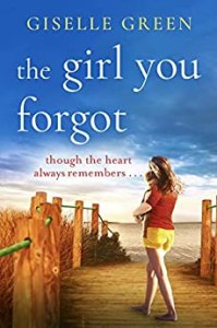 The Girl You Forgot by Giselle Green cover image