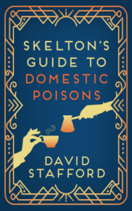 Skelton's Guide to Domestic Poisons by David Stafford book cover