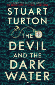 The Devil and the Dark Water by Stu Turton book cover