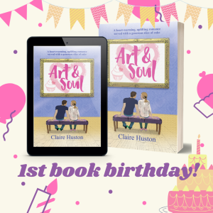Art and Soul by Claire Huston first book birthday 23 April 2021